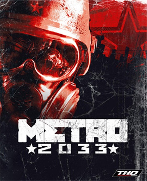 Metro 2033: Top 10 Video Games Based On Books